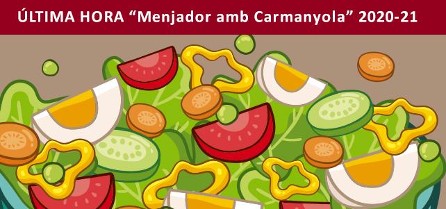 """ÚLTIMA HORA """"Menjador amb Carmanyola"""" 2020-21"""